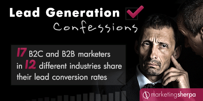 Lead Generation Confessions: 17 B2C and B2B marketers in 12 different industries share their lead conversion rates