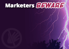 Marketers Beware: 8 all-too-tempting marketing dangers to avoid