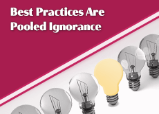 Best Practices Are Pooled Ignorance: 4 quick marketing case studies of brands that found success by taking a different approach