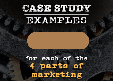 Case study examples for each of the 4 parts of marketing